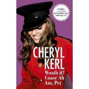Cheryl Kerl autobiography Woath it? Coase Ah Am, Pet