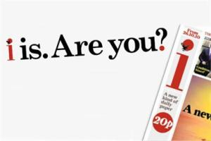 i is. Are you? New newspaper 'i' launches tomorrow.